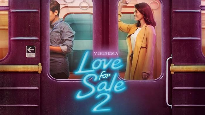 Love For Sale 2, Film Patah Hati Se-Indonesia