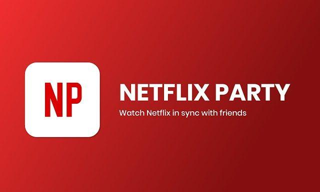 Nggak Bisa Nobar di Bioskop saat Social Distancing? Netflix Party Solusinya